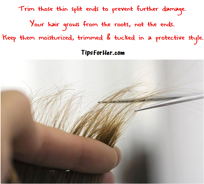 Don't hold onto split ends