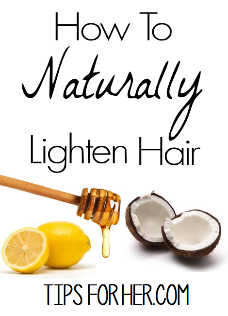 naturally lighten hair