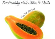 Papaya Mask for Healthy Hair Skin & Nails