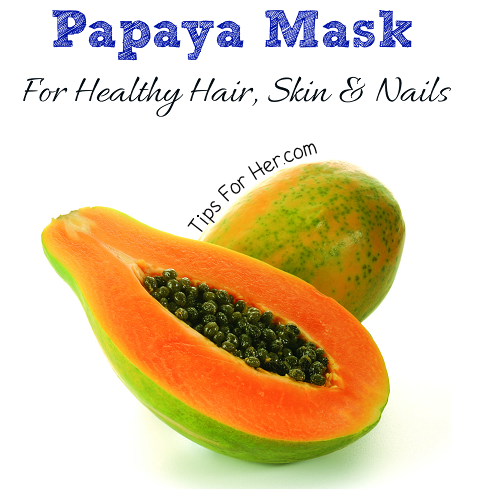 Papaya Mask for Healthy Hair Skin & Nails