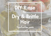 DIY Hair Rinse for Dry & Brittle Hair