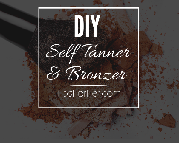 DIY Self Tanner & Bronzer