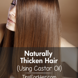 How To Strengthen And Thicken Hair Naturally