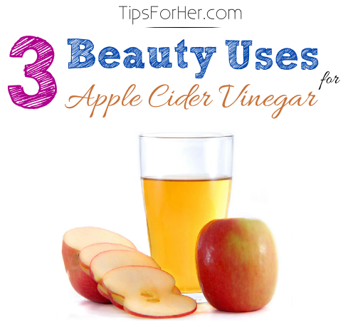 3 Beauty Uses Apple Cider Vinegar