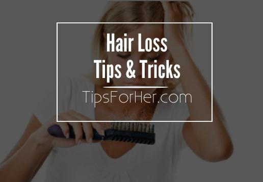 Hair Loss Tips & Tricks