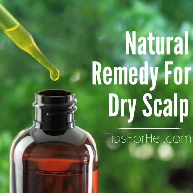 Natural Remedy for Dry Scalp