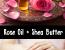 DIY Rose Oil Beauty Cream