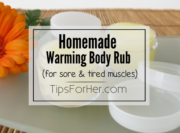 Homemade Warming Body Rub