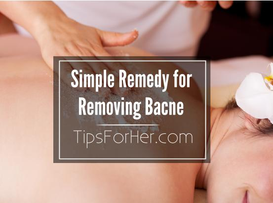 Simple Remedy for Removing Bacne