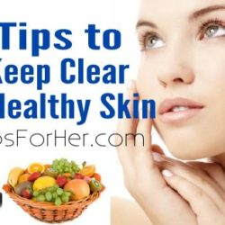 11-tips-for-clear-healthy-skin